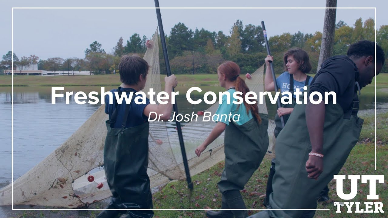 Freshwater Conservation - Dr. Josh Banta