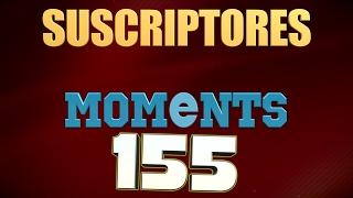 SEMANA 155   SUSCRIPTORES **** MOMENTS (League of Legends)