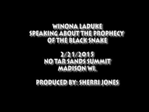 Winona Laduke speaks on the prophecy of the Black Snake