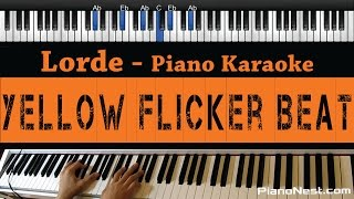 Lorde - Yellow Flicker Beat (Hunger Games Mockingjay) - Piano Karaoke / Cover with Lyrics