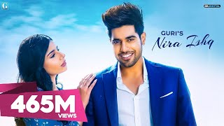 NIRA ISHQ LYRICS - Guri | NEW SONG