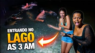 ENTRANDO NO LAGO AS 3AM !!!