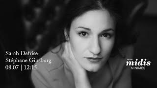 Midis-Minimes - Concert 08.07.20 - Sarah Defrise, Stéphane Ginsburg