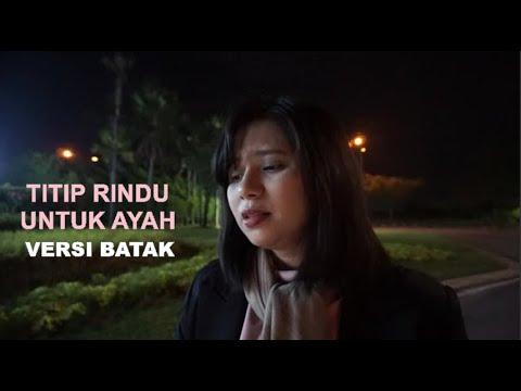 Titip Rindu Untuk Ayah Versi Batak (Cover By Eva Silaban)