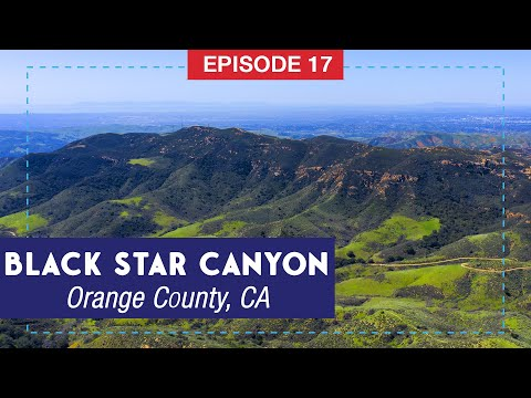 Black Star Canyon: Hiking Orange County's Haunted Canyon
