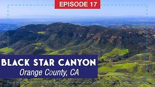 Black Star Canyon: Hiking Orange County's Haunted Canyon
