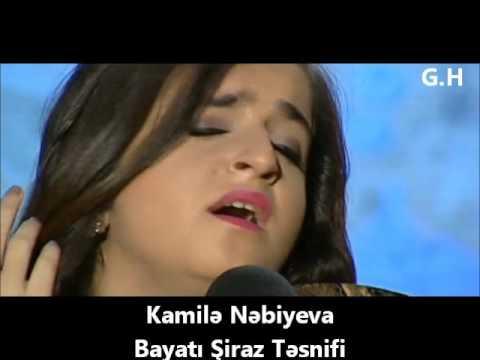 Download Kamile Nebiyeva - Bayati Shiraz Tesnifi 30.04.2016