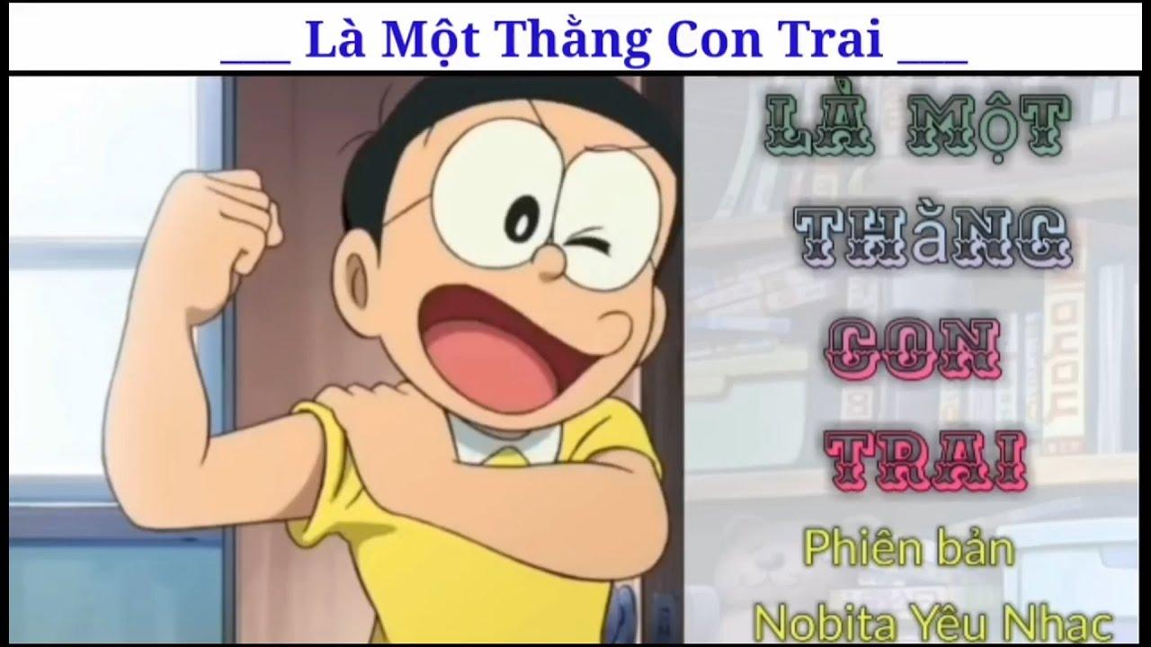 Là Một Thằng Con Trai – Jack – Phiên Bản Nobita Yêu Nhạc !!!
