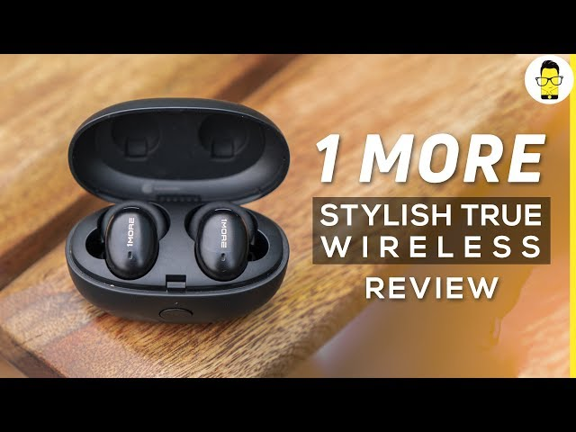 1MORE Stylish True Wireless Review | Best affordable truly wireless earbuds for bass lovers