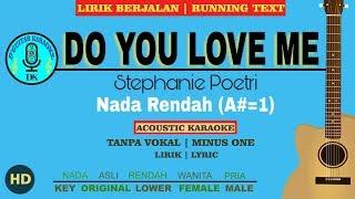 Download lagu Karaoke (Lower Key) - Do You Love Me (Stephanie Poetri)