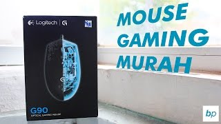 MOUSE GAMING LOGITECH MURAH??? - Logitech G90 Unboxing & Review