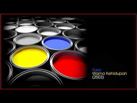 Yusry KRU - Warna Kehidupan