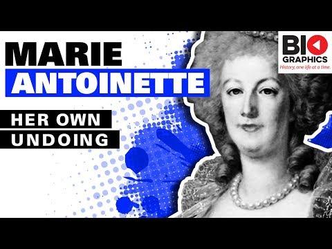 Marie Antoinette Biography: Her Own Undoing