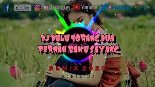 Download DJ DULU TORANG DUA PERNAH BAKU SAYANG [ VIRAL TIKTOK 2020 ]