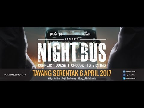 NIGHT BUS Official Theatrical Trailer - Final Version!!!
