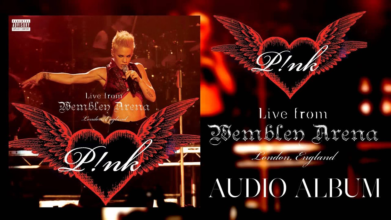 Download 03 Just Like A Pill - P!nk - Live from Wembley Arena, London, England (Audio) + DL link