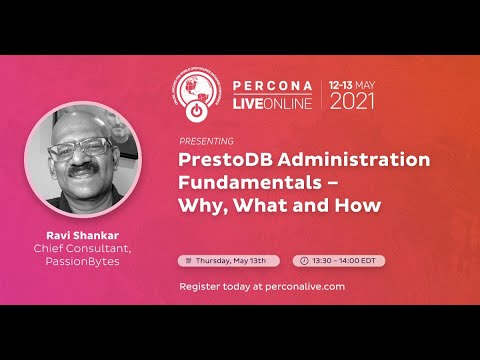 PrestoDB Administration Fundamentals – Why, What and How