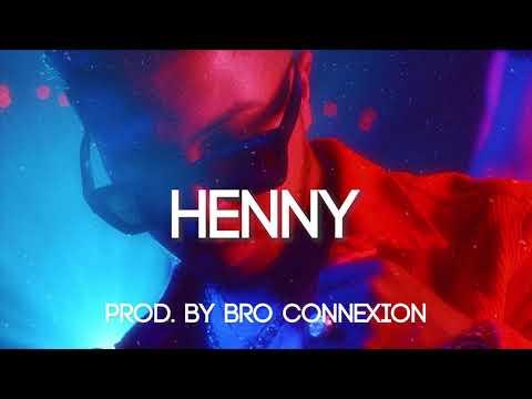 "[FREE] Hamza Type Beat 2019 – ""HENNY"" (Prod. By Bro Connexion)   INSTRU TRAP 2019"