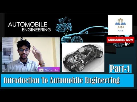 Automobile Engineering-Introduction Part 1