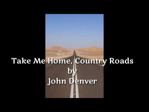 Take Me Home Country Roads John Denver Lirik Dan Terjemahan Youtube