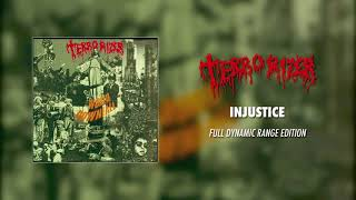 Terrorizer - Injustice (Full Dynamic Range Edition) (Official Audio)