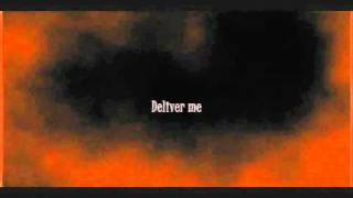Deliver Me - David Crowder Band (Video with lyrics)