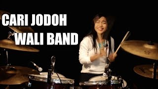 Cari jodoh | wali band drum cover by nur amira syahira 14 years old. thanks for watching! subscribe more -~-~~-~~~-~~-~- i do not own this s...