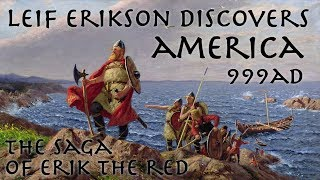 Leif Erikson Discovers America // 999 Ad // The Saga Of Erik The Red