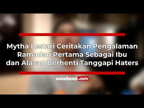 Mytha Lestari Ceritakan Pengalaman Ramadan Pertama Sebagai Ibu Dan Alasan Berhenti Tanggapi Haters