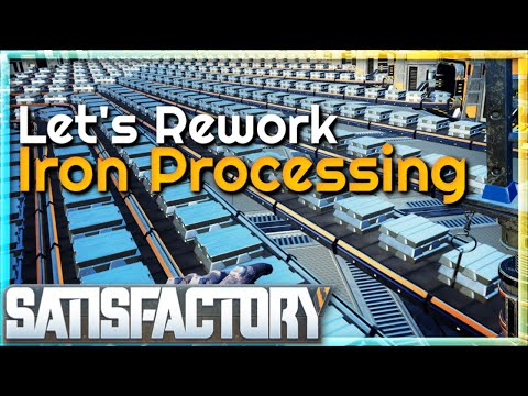 Let's Rework Iron Processing |  (Early Access) #38