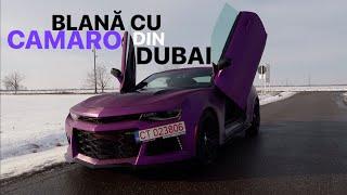 #148 Car vLog - BLANĂ CU CAMARO DIN DUBAI