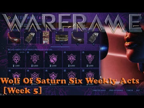 Warframe - Wolf Of Saturn Six Weekly Acts [Week 5]