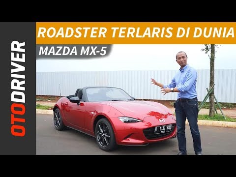 Mazda MX-5 Miata 2018 Review Indonesia | OtoDriver