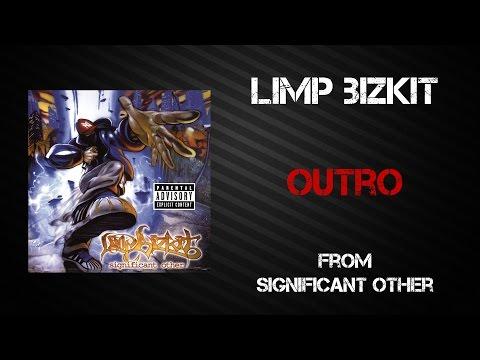 Limp Bizkit - Outro [Lyrics Video]
