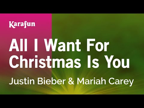 All I Want For Christmas Is You - Justin Bieber (Karaoke)