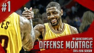 Kyrie Irving Offense Highlights 2015/2016 (Part 1) - Uncle Drew INSANE Handles, Crossovers, CLUTCH!