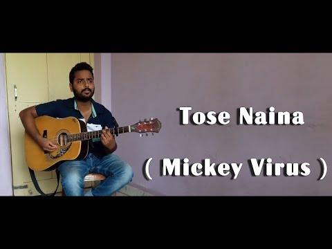 Tose Naina ( Mickey Virus ) # Arijit Sir