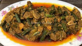 Bhindi Gosht By Yasmin's Cooking