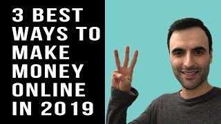 3 BEST Ways To Make Money Online in 2019! (No Surveys)