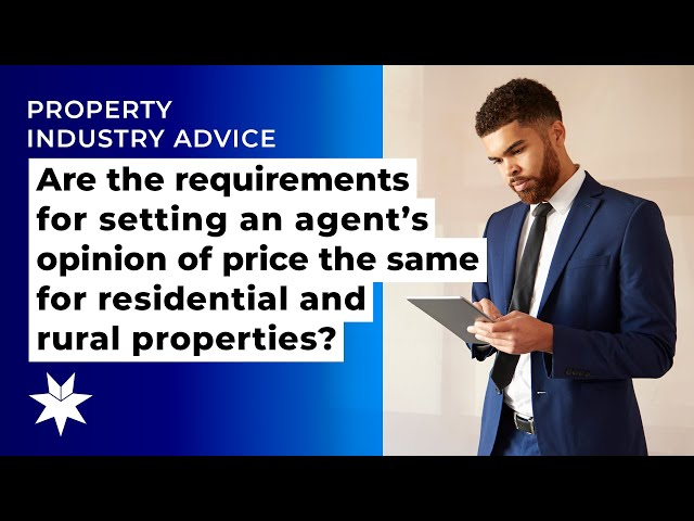 Are the requirements for setting an opinion of price the same for residential and rural property?