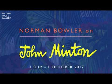 Norman Bowler on John Minton