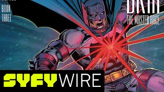 Frank Miller talks Superman and Dark Knight III: Master Race | SYFY WIRE