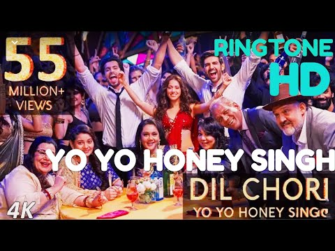 "DIL CHORI ""HD ringtone"" By yo yo honey Singh latest 2018"