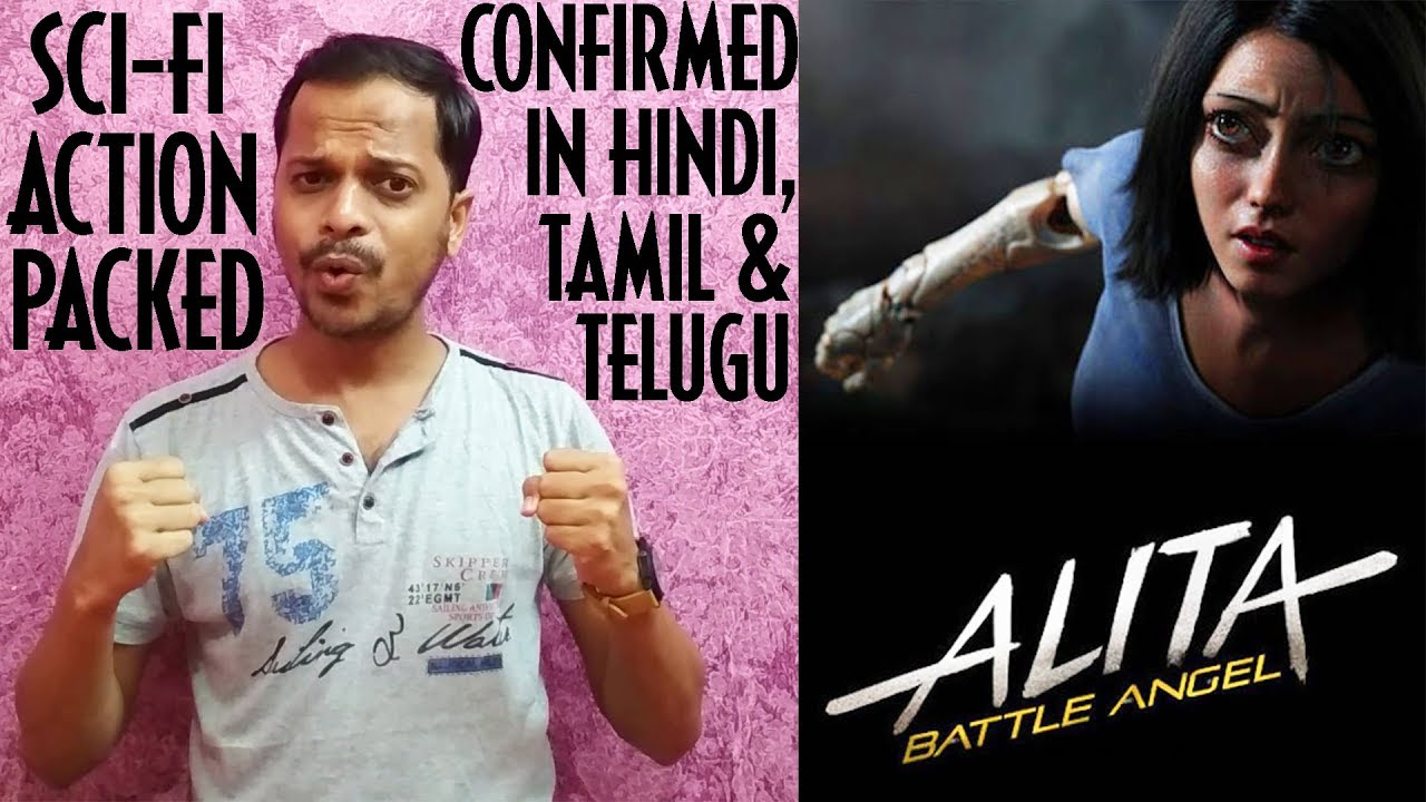 Alita - Battle Angel (2018) Confirmed To Release In Hindi, Tamil & Telugu Languages | FeatFlix