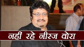 Akashy Kumar's Phir Hera Pheri director Neeraj Vora passes away at 54 |FilmiBeat