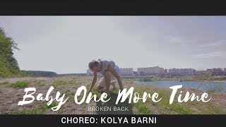 Baby One More Time - Broken Back  | choreographer: Kolya Barni