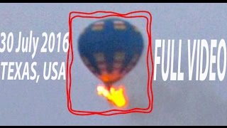 [FULL VIDEO] Hot Air Balloon Catches Fire and Crashed In Lockhart Texas Carrying 16 People Died
