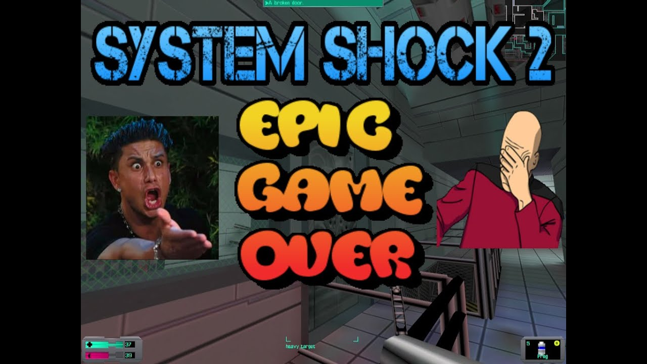 System shock 2 INFINITE epic game over - YouTube