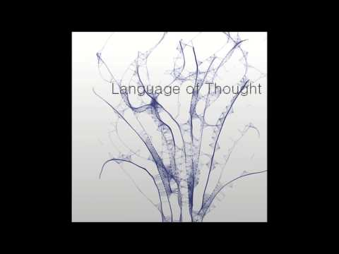 Language of Thought - Ben Askew