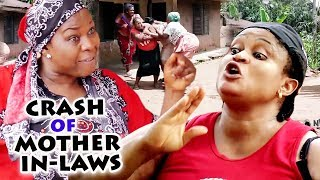 CRASH OF MOTHER IN-LAWS SEASON 12 New Movie Alert 2019 LATEST NIGERIAN NOLLYWOOD MOVIE